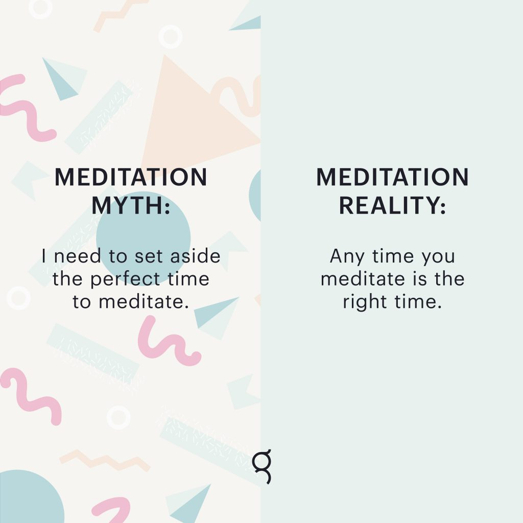 Most of us know the incredible benefits of meditation, but that doesn't stop us from thinking that we are too busy, the world is too crazy, or that soon, just around the corner, things will calm down and we will finally make room to meditate.
